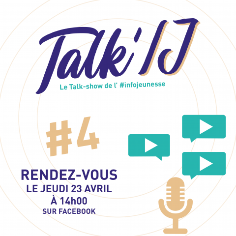 Talk' IJ #4 - Le Talk-show de l'infojeunesse : mobilité inte...